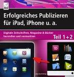 Erfolgreiches Publizieren für iPad, iPhone u. a. (eBook, ePUB)