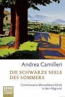 Die schwarze Seele des Sommers / Commissario Montalbano Bd.10 (eBook, ePUB) - Camilleri, Andrea