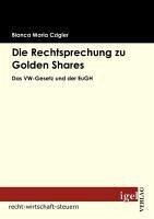Die Rechtsprechung zu Golden Shares (eBook, PDF) - Czigler, Bianca Maria