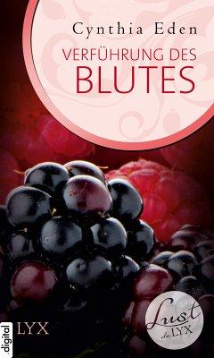 Verführung des Blutes / Lust de LYX Bd.3 (eBook, ePUB) - Eden, Cynthia