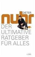 Der ultimative Ratgeber für alles (eBook, ePUB) - Nuhr, Dieter