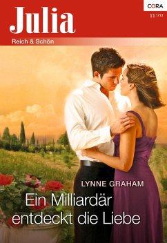 Ein Milliardär entdeckt die Liebe (eBook, ePUB) - Graham, Lynne