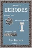 Herodes. König der Juden - Freund der Griechen - Verbündeter Roms (eBook, PDF)