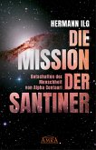 DIE MISSION DER SANTINER (eBook, ePUB)