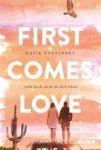 First Comes Love (eBook, ePUB)