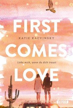First Comes Love (eBook, ePUB) - Kacvinsky, Katie