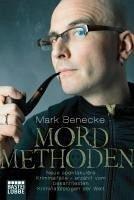 Mordmethoden (eBook, ePUB) - Benecke, Mark