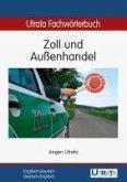 Utrata Fachwörterbuch: Zoll und Außenhandel Englisch-Deutsch (eBook, PDF)