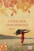 Unter dem Safranmond (eBook, ePUB)