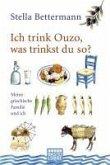 Ich trink Ouzo, was trinkst du so? (eBook, ePUB)