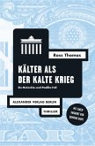Kälter als der Kalte Krieg (eBook, ePUB)