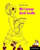 Mit Carmen durch Sevilla (eBook, ePUB)