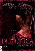 Verführt / Demonica Bd.1 (eBook, ePUB)