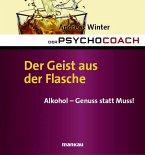 Der Psychocoach 5: Der Geist aus der Flasche (eBook, ePUB)