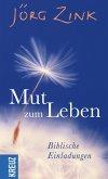 Mut zum Leben (eBook, ePUB)