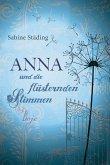 Anna und die flüsternden Stimmen (eBook, ePUB)
