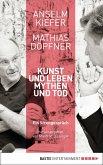 Kunst und Leben, Mythen und Tod (eBook, ePUB)