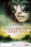 Die finstere Macht der Tairen Soul (eBook, ePUB)