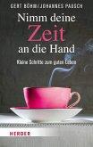 Nimm deine Zeit an die Hand (eBook, ePUB)