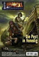 Die Pest in Venedig / Maddrax Bd.316 (eBook, ePUB) - Stern, Michelle