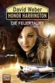 Die Feuertaufe / Honor Harrington Bd.27 (eBook, ePUB)