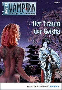 Der Traum der Geisha / Vampira Bd.33 (eBook, ePUB) - Doyle, Adrian