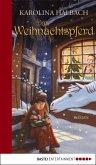 Das Weihnachtspferd (eBook, ePUB)