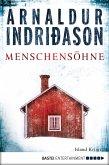 Menschensöhne / Kommissar-Erlendur-Krimi Bd.1 (eBook, ePUB)