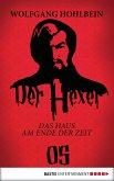 Das Haus am Ende der Zeit / Der Hexer Bd.5 (eBook, ePUB)