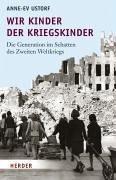 Wir Kinder der Kriegskinder (eBook, ePUB) - Ustorf, Anne-Ev