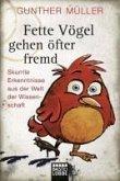 Fette Vögel gehen öfter fremd (eBook, ePUB)