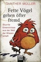 Fette Vögel gehen öfter fremd (eBook, ePUB) - Müller, Gunther