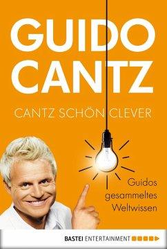 Cantz schön clever (eBook, ePUB) - Cantz, Guido