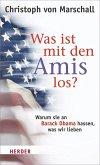 Was ist mit den Amis los? (eBook, ePUB)
