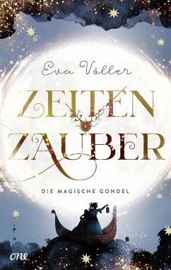 Die magische Gondel / Zeitenzauber Bd.1 (eBook, ePUB) - Völler, Eva