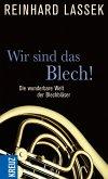 Wir sind das Blech! (eBook, ePUB)