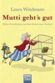Mutti geht's gut (eBook, ePUB)