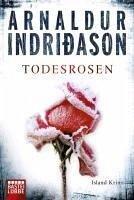 Todesrosen / Kommissar-Erlendur-Krimi Bd.2 (eBook, ePUB) - Indriðason, Arnaldur