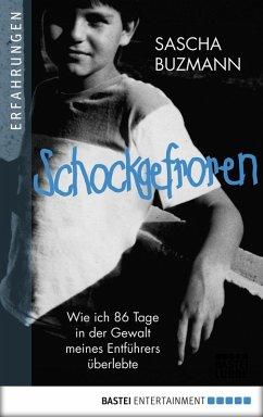 Schockgefroren (eBook, ePUB) - Buzmann, Sascha
