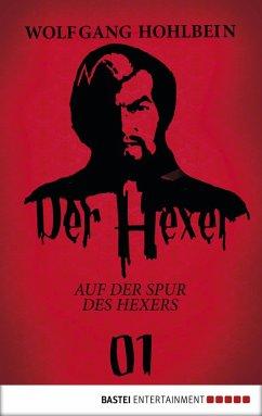 Auf der Spur des Hexers / Der Hexer Bd.1