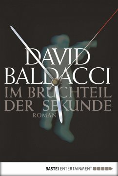 Im Bruchteil der Sekunde / Maxwell & King Bd.1 (eBook, ePUB) - Baldacci, David