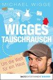 Wigges Tauschrausch (eBook, ePUB)