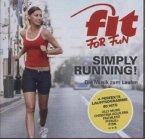 Fit For Fun - Simply Running! Die Musik zum Laufen, 2 Audio-CDs