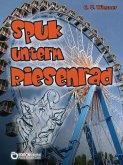 Spuk unterm Riesenrad (eBook, ePUB)