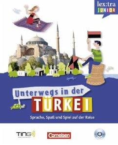 Unterwegs in der Türkei, m. Audio-CD
