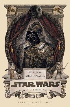 William Shakespeare's Star Wars - Doescher, Ian