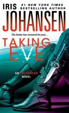 Taking Eve: An Eve Duncan Novel - Johansen, Iris