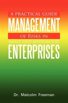 A Practical Guide - Management of Risks in Small and Medium-Size Enterprises