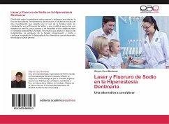 Laser y Fluoruro de Sodio en la Hiperestesia Dentinaria