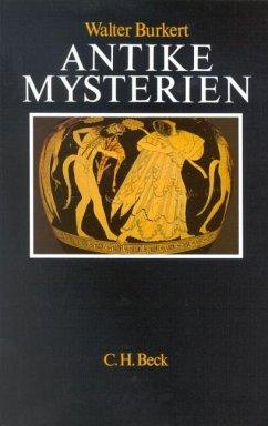 Antike Mysterien - Burkert, Walter